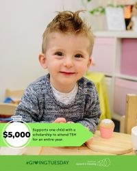$5,000 will help support one child with a scholarship to attend TSH for an entire year.