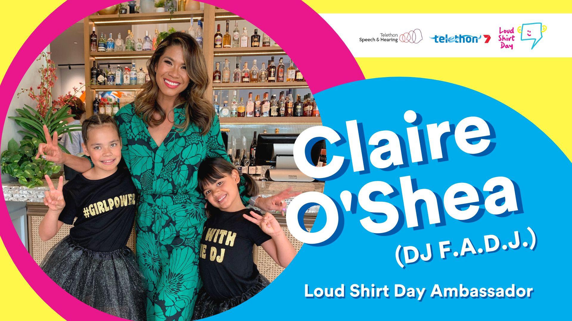 Claire O'Shea DJ FADJ Loud Shirt Day Ambassador